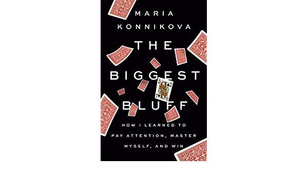 maria-konnikova-the-biggest-bluff-book